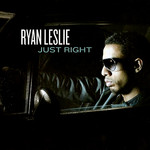 Ryan Leslie, Just Right