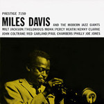 Miles Davis, Miles Davis and the Modern Jazz Giants mp3