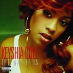 Keyshia Cole, The Way It Is