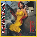 Madhouse, 16
