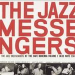 The Jazz Messengers, The Jazz Messengers at the Cafe Bohemia, Volume 1