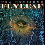 Flyleaf, New Horizons