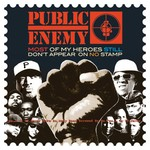 Public Enemy, Most Of My Heroes Still Don't Appear On No Stamp