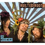 Rusted Root, The Movement
