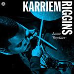 Karriem Riggins, Alone Together