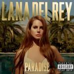 Lana Del Rey, Paradise