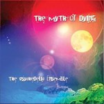 The Psychedelic Ensemble, The Myth of Dying