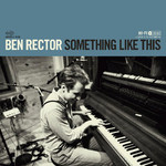 Ben Rector, Something Like This