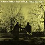 Art Farmer & Gigi Gryce, When Farmer Met Gryce