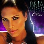 Bria Valente, Elixer