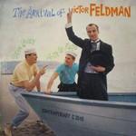Victor Feldman, The Arrival Of Victor Feldman