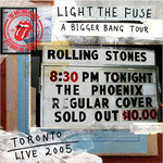 The Rolling Stones, Light the Fuse: A Bigger Bang Tour (Toronto 2005) mp3