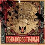 Dead Horse Trauma, Tellus Hodiernus Caducus