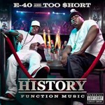 E-40 & Too $hort, History: Function Music