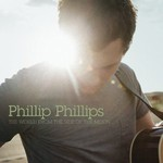 Phillip Phillips, The World From The Side Of The Moon