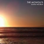 The Mowgli's, Sound the Drum