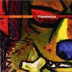 The Seatbelts, Cowboy Bebop: Vitaminless mp3
