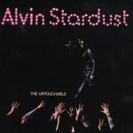 Alvin Stardust, The Untouchable