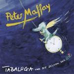 Peter Maffay, Tabaluga Und Die Zeichen Der Zeit