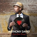 Anthony David, Love Out Loud