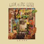 Levek, Look a Little Closer