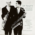 Cy Touff, His Octet And Quintet