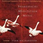 Stan Richardson, Shakuhachi Meditation Music