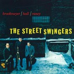 Bob Brookmeyer, The Street Swingers (feat. Jim Hall, Jimmy Raney)