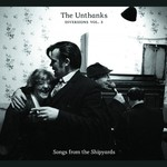 The Unthanks, Diversions Vol. 3: Songs From the Shipyards mp3