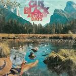 Gus Black, Autumn Days