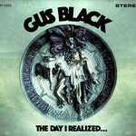 Gus Black, The Day I Realized...