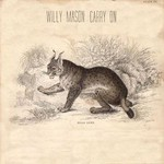 Willy Mason, Carry On