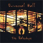 The Waterboys, Universal Hall