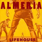 Lifehouse, Almeria