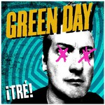 Green Day, iTre!