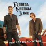 Florida Georgia Line, Here's To The Good Times