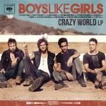 Boys Like Girls, Crazy World mp3