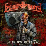 Bloodbound, In the Name of Metal