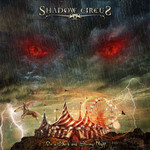 Shadow Circus, On a Dark and Stormy Night