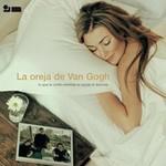 La Oreja de Van Gogh, Lo Que Te Conte Mientras Te Hacias La Dormida