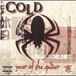 Cold, Year Of The Spider
