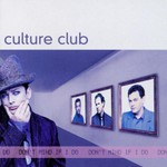 Culture Club, Don't Mind If I Do