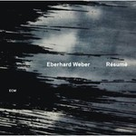 Eberhard Weber, Resume