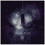 Monolithe, Monolithe III