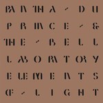 Pantha du Prince & The Bell Laboratory, Elements of Light