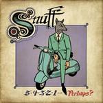 Snuff, 5-4-3-2-1... Perhaps?