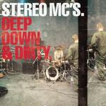 Stereo MCs, Deep Down & Dirty