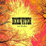 Dixie Witch, Into the Sun