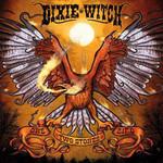 Dixie Witch, One Bird, Two Stones