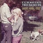 Turnpike Troubadours, Goodbye Normal Street
